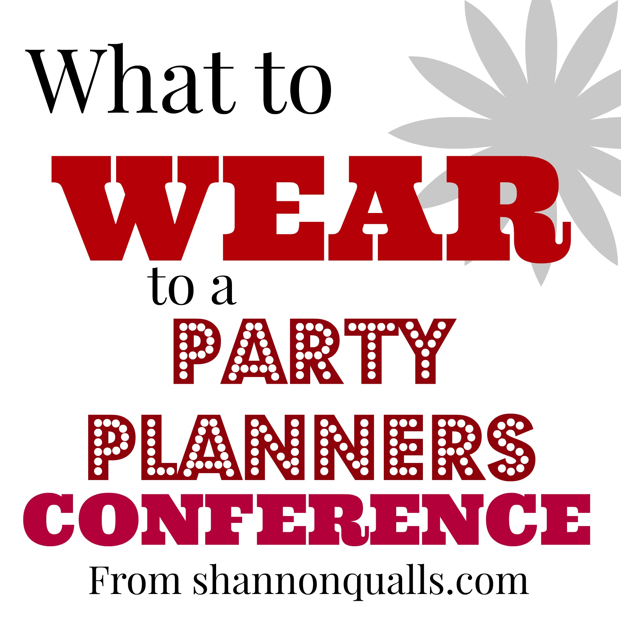 BASH What to Wear from shannonqualls.com